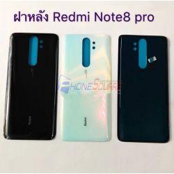 ฝาหลัง Xiaomi - Redmi Note 8Pro